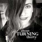 About turning 30